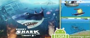 Hungry Shark 3 - взломанная игра о акулах на Андроид телефон