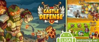 Castle Defense 2 – эпичная Tower Defense