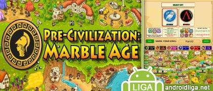 Pre-Civilization: Marble Age